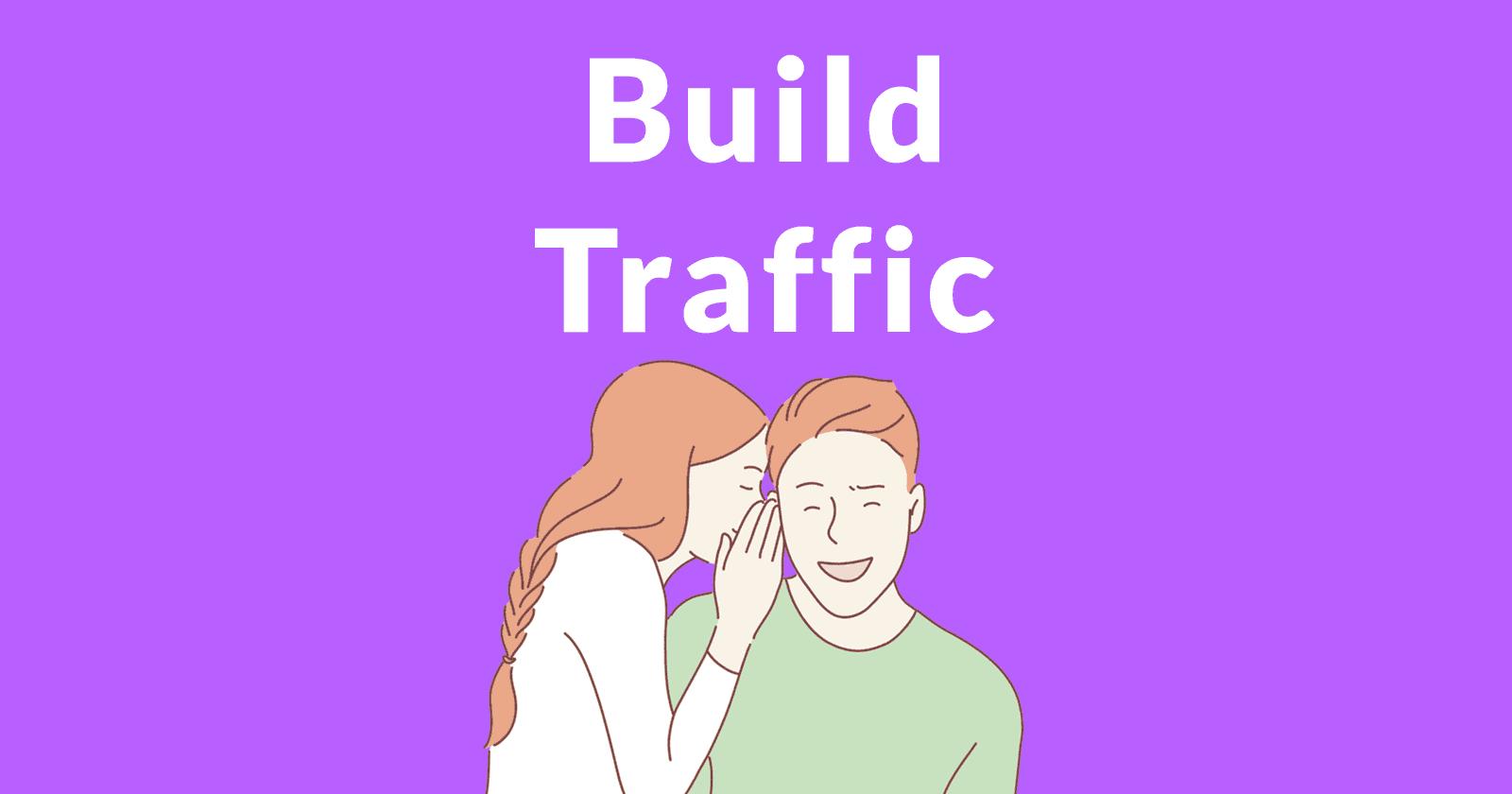 Cách xây dựng lưu lượng truy cập đến trang web mới hoặc đang gặp khó khăn